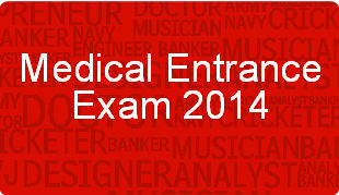 Medical Entrance Exam 2014